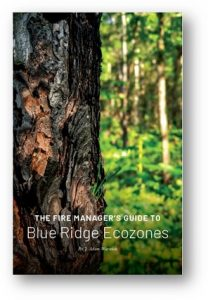 The Fire Manager's Guide to Blue Ridge Ecozones
